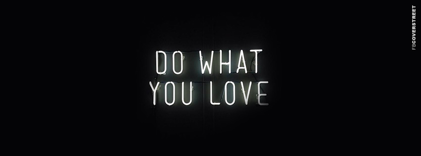do what u love